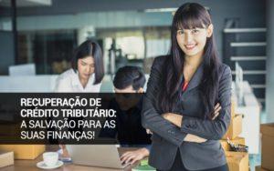 Recuperação de Crédito Tributário