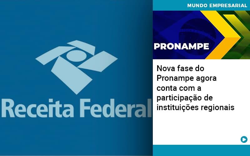 Nova fase do Pronampe agora conta com a participação de instituições regionais